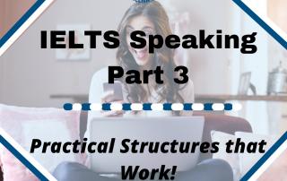 IELTS Speaking Part 3 Structures